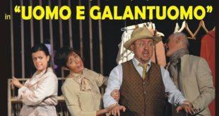 """ALIFE – """"Uomo e galantuomo"""" di De Filippo a teatro: appuntamento a domenica"""